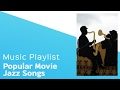 Top Popular Jazz Songs Used in Movies - itcher playlist