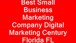 Best Small Business Marketing Company Digital Marketing Century Florida FL