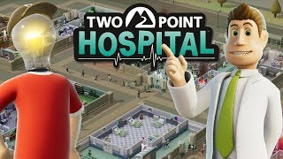 Starting Our Hospital Empire! - Two Point Hospital Gameplay - Part 1