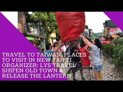 Taiwan travel-Places to visit in Taipei: Shifen lantern festival (Du lịch Đài Loan LYS Travel)