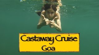 The Castaway Cruise - Fishing, Snorkelling N Dolphin Watching || Goa