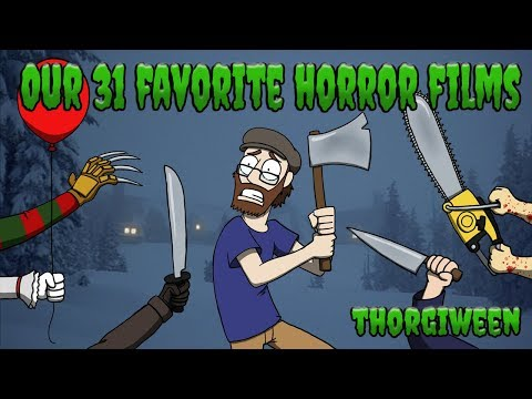 ????Our Top 31 Favorite Horror Movies - THORGIWEEN????