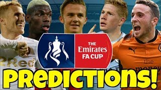 MY FA CUP 3RD ROUND SCORE PREDICTIONS! How Will Your Club Do In The Cup This Year?!