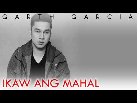 IKAW ANG MAHAL | Garth Garcia ft. Lil Twista | Lyric Video