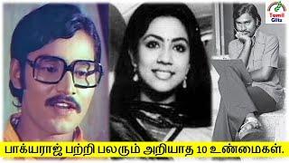 திரு பாக்யராஜ் அவர்களை பற்றிய 10 உண்மைகள் | Actor Bhagyaraj | Top 10 Facts | Tamil Glitz