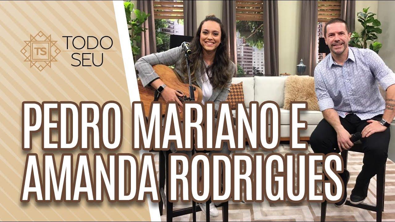 Download Musical: Pedro Mariano e Amanda Rodrigues - Todo Seu (28/06/19)