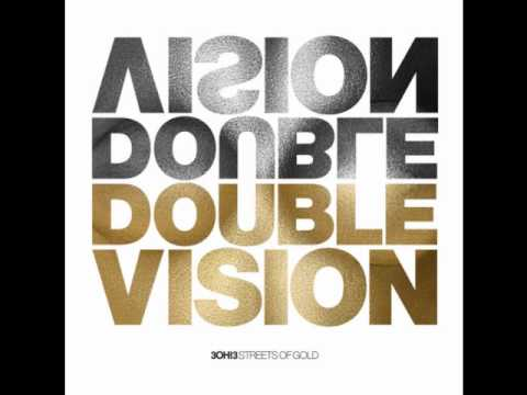 3OH!3 - Double Vision (Sidney Samson remix)