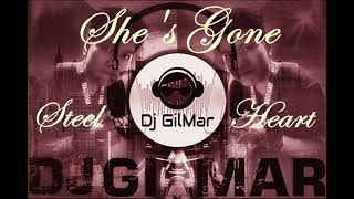 She s Gone Remix DJ GilMar
