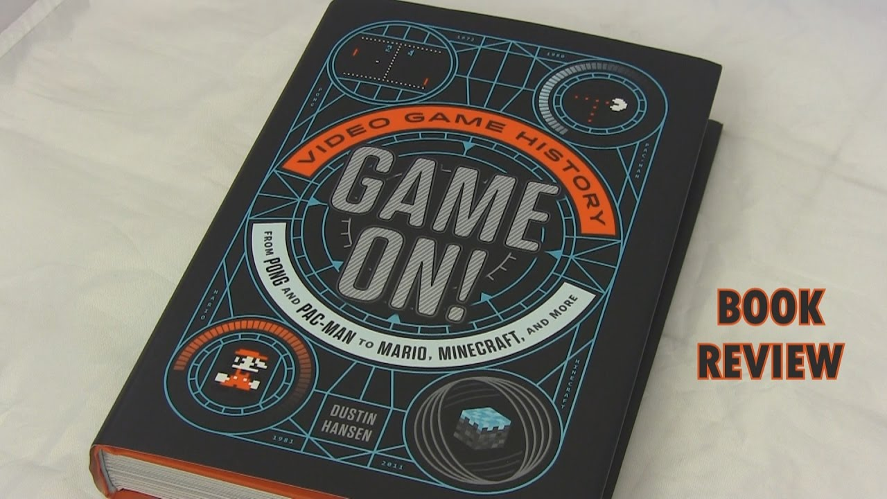 Game On! Video Game History - Book Review | Toy Bounty Hunters
