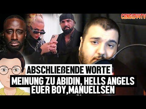 Cengiz44TV   EuerBoy , Hells Angels, Manuellsen, Abidin und Co.   Abschließende Worte