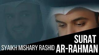 SURAT AR RAHMAN SYAIKH MISHARY