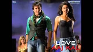 Aahun Aahun --- Love Aaj Kal
