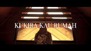 Kukira Kau Rumah - Amigdala cover by Syarifahintan