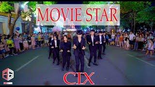 "[ KPOP IN PUBLIC ]  CIX (씨아이엑스) - "" Movie Star "" Dance Cover ( 10 Members )    FGDance from Vietnam"