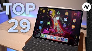 29 Top Features of 2018 iPad Pro!