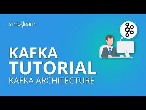Kafka Tutorial | Apache Kafka Tutorial For Beginners | Kafka Architecture |What Is Kafka|Simplilearn