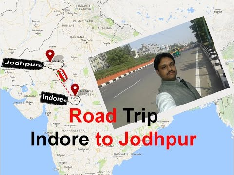Road Trip indore to Jodhpur