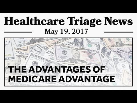 The Advantages of Medicare Advantage