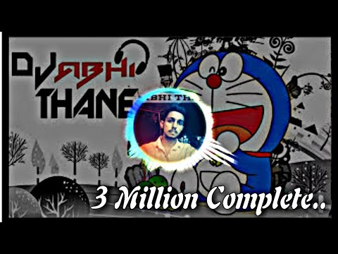 DORAEMON TITLE SONG (FULL HALGI MIX) DJ ABHI THANE - MANORAMA NAGAR