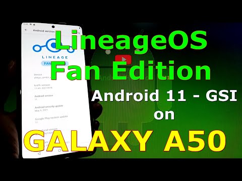 LineageOS FE on Samsung Galaxy A50 - Android 11 GSI