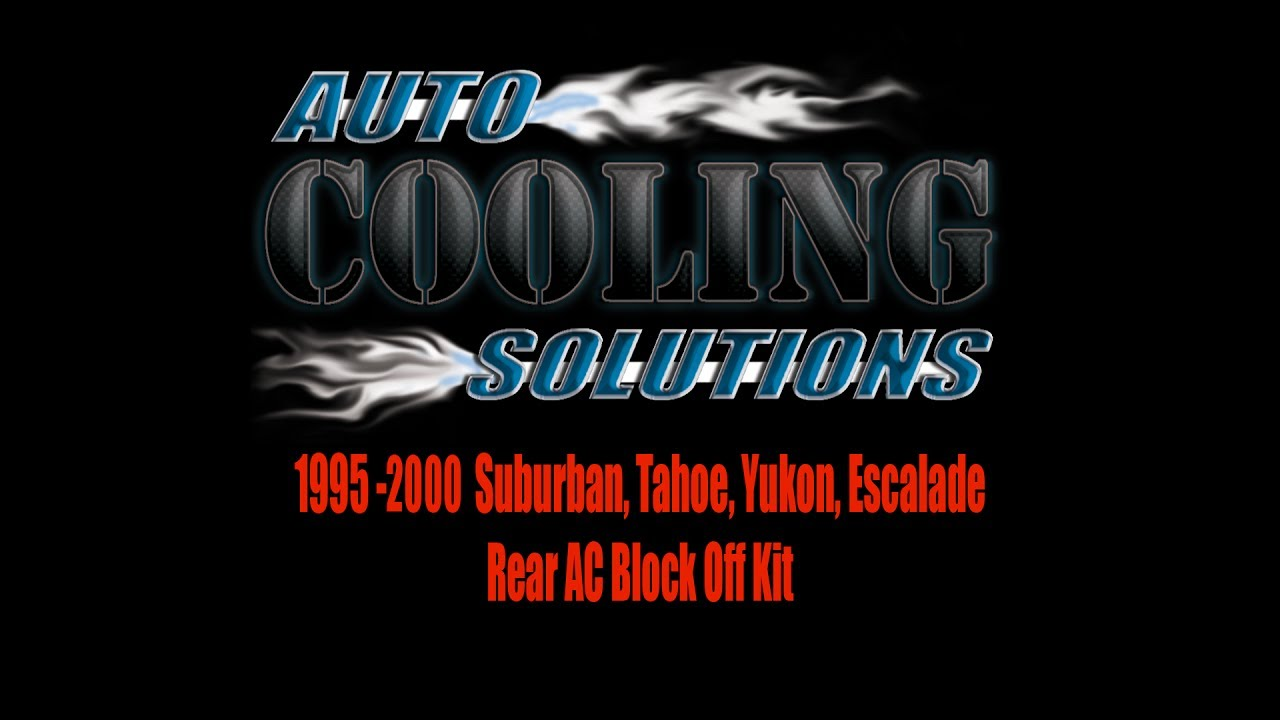 Rear AC Block Kit for Suburban, Yukon, Escalade, Tahoe, Danali 1995-2000  demonstration of install