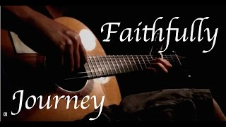 Journey - Faithfully - Fingerstyle Guitar