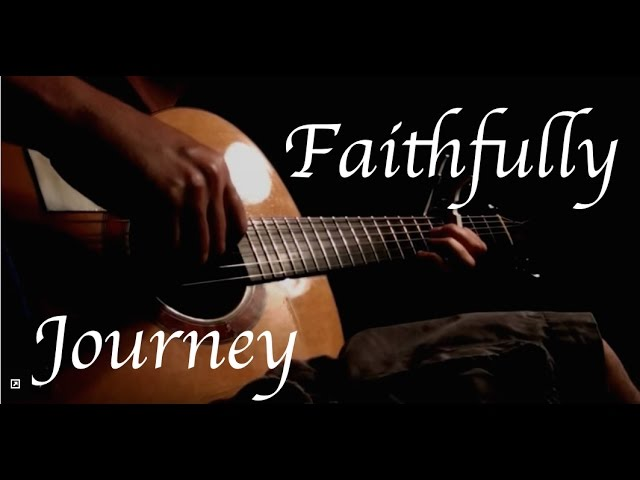 Journey Faithfully Fingerstyle Guitar Chords Chordify