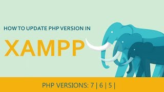 Gambar cover How to update php version in xampp | 2018