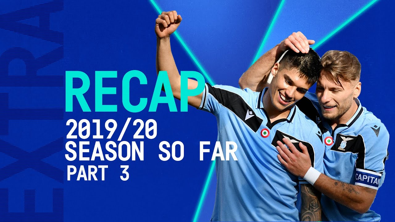 Serie A TIM 2019/20: The Season So Far | January, February, March | Serie A TIM Extra