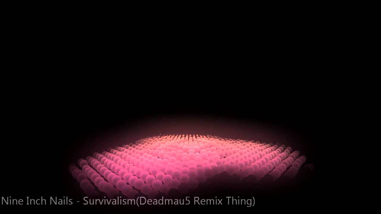 Nine Inch Nails - Survivalism(Deadmau5 Remix Thing) - YouTube