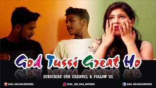 God Tussi Great Ho-A Unexpected Story/Sahil and Shan BROTHERS