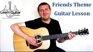 I'll Be There For You - (Theme From Friends) - Guitar Lesson - How To Play