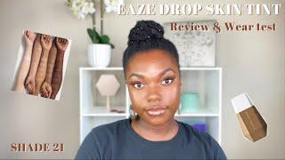 NEW Fenty Beauty Eaze Drop Skin Tint | Review | Wear Test | Naomi Onlae