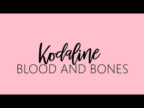 Kodaline - Blood and Bones [ lyrics&audio ]