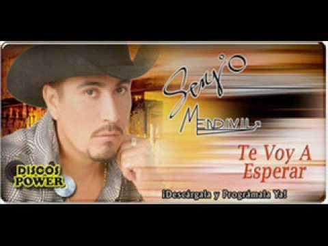 Sergio Mendivil - Te Voy A Esperar
