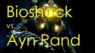 How Bioshock discovered the meaning of Ayn Rand