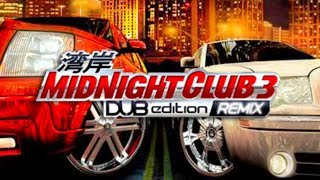 MIDNIGHT CLUB 3 DUB EDITION REMIX - O INÍCIO COMEÇANDO COM TUDO!  #01 Pc Gameplay