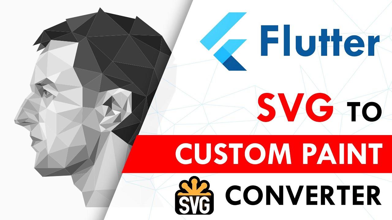 Flutter SVG to Custom Paint Converter | Flutter Shape Maker | Flutter Tutorial