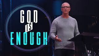 GOD IS ENOUGH   Paṡtor Steve Smothermon