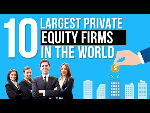 Top 10 Largest Private Equity Firms in the world