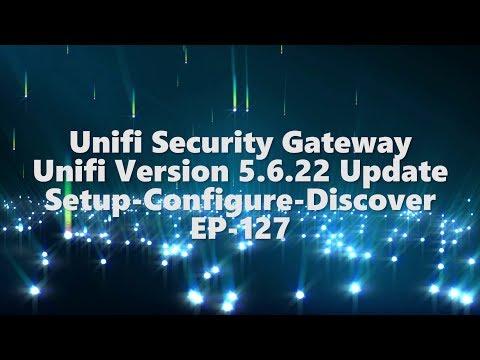 Unifi Security Gateway-UNIFI Ver 5.6.22-ep-127