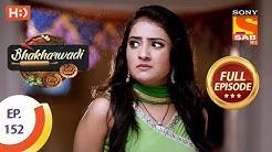 Bhakharwadi - Ep 152 - Full Episode - 10th September, 2019