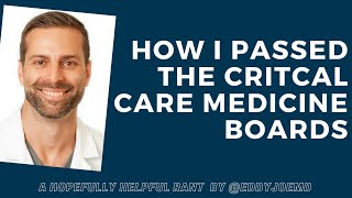 How I passed the Critical Care Medicine Boards