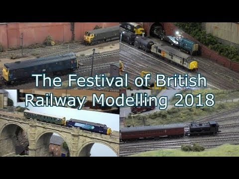 the festival of british railway modelling doncaster 2018 youtubethe festival of british railway modelling doncaster 2018
