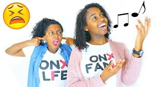 SHE THINKS SHE CAN SING!? - Onyx Family