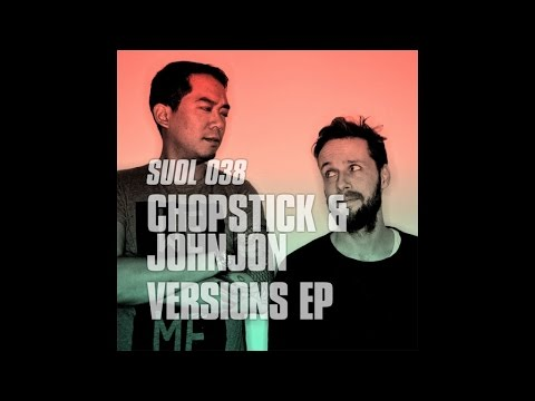 Chopstick & Johnjon - Doin' It (Original Mix)