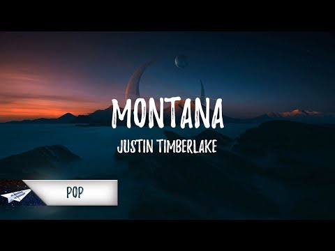 Justin Timberlake - Montana (Lyrics / Lyric Video)