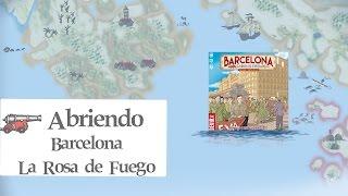 Abriendo Barcelona: La Rosa de Fuego