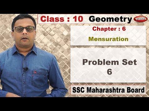 Class 10 | Maths | Geometry | Ch 6 | Mensuration | Problem Set 6