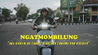 Download lagu NGATMOMBILUNG - AKU HANYALAH TANGIS DIANTARA TAWAMU DAN DIRINYA